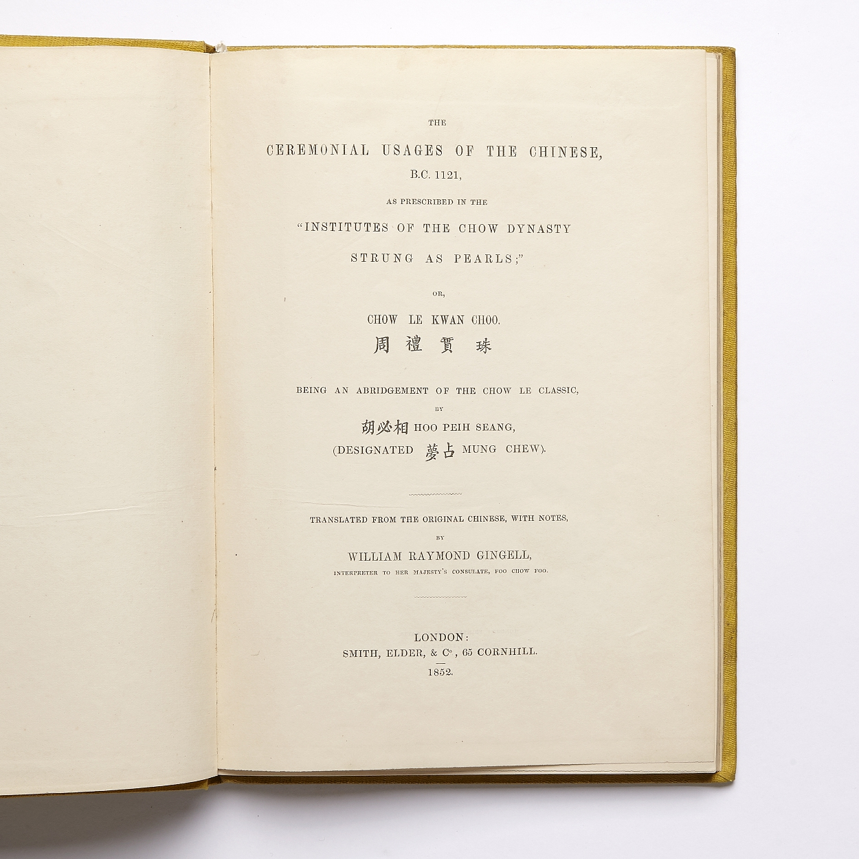 Gingell The Ceremonial usages of the Chinese 1852