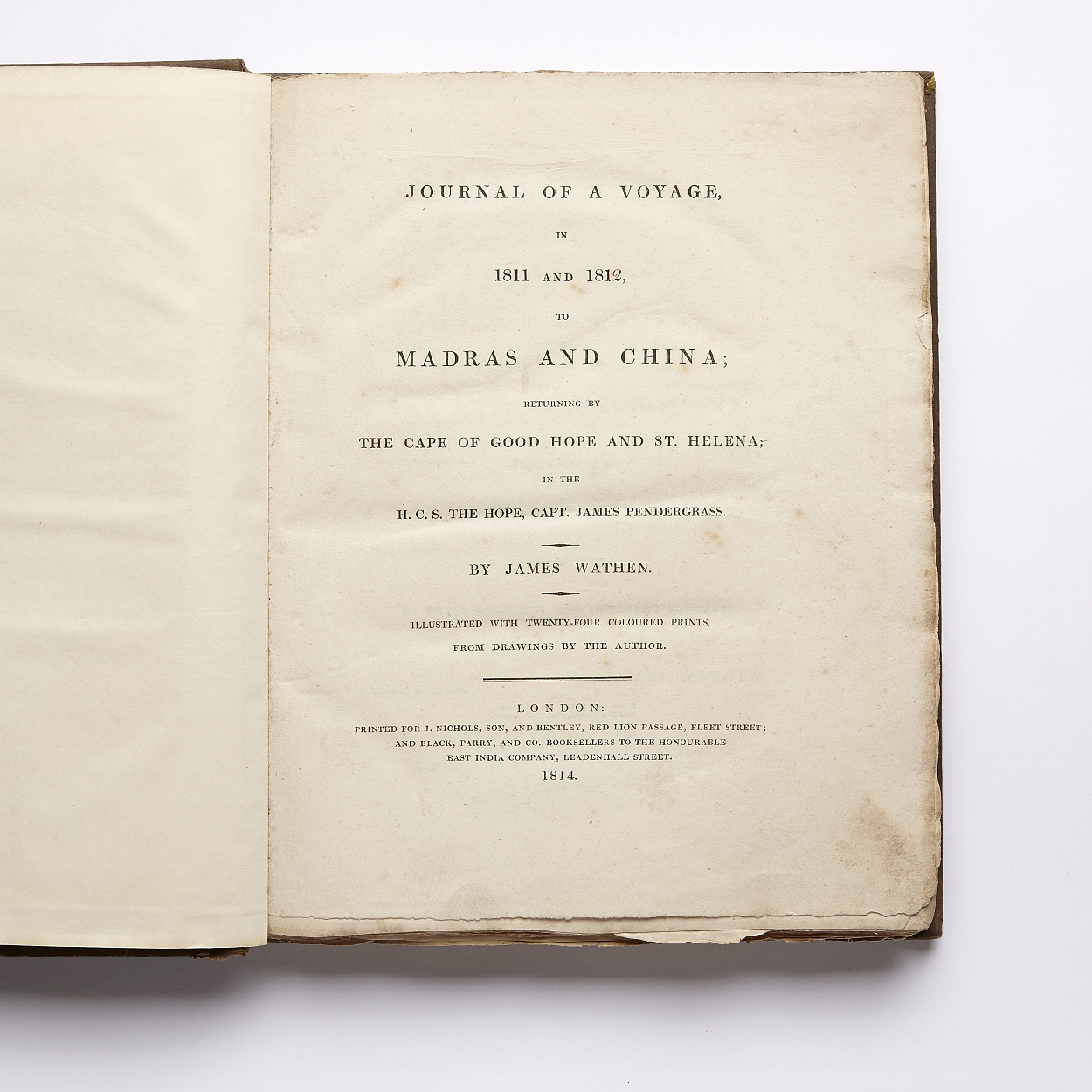 Wathen's Journal of a voyage...to Madras and China